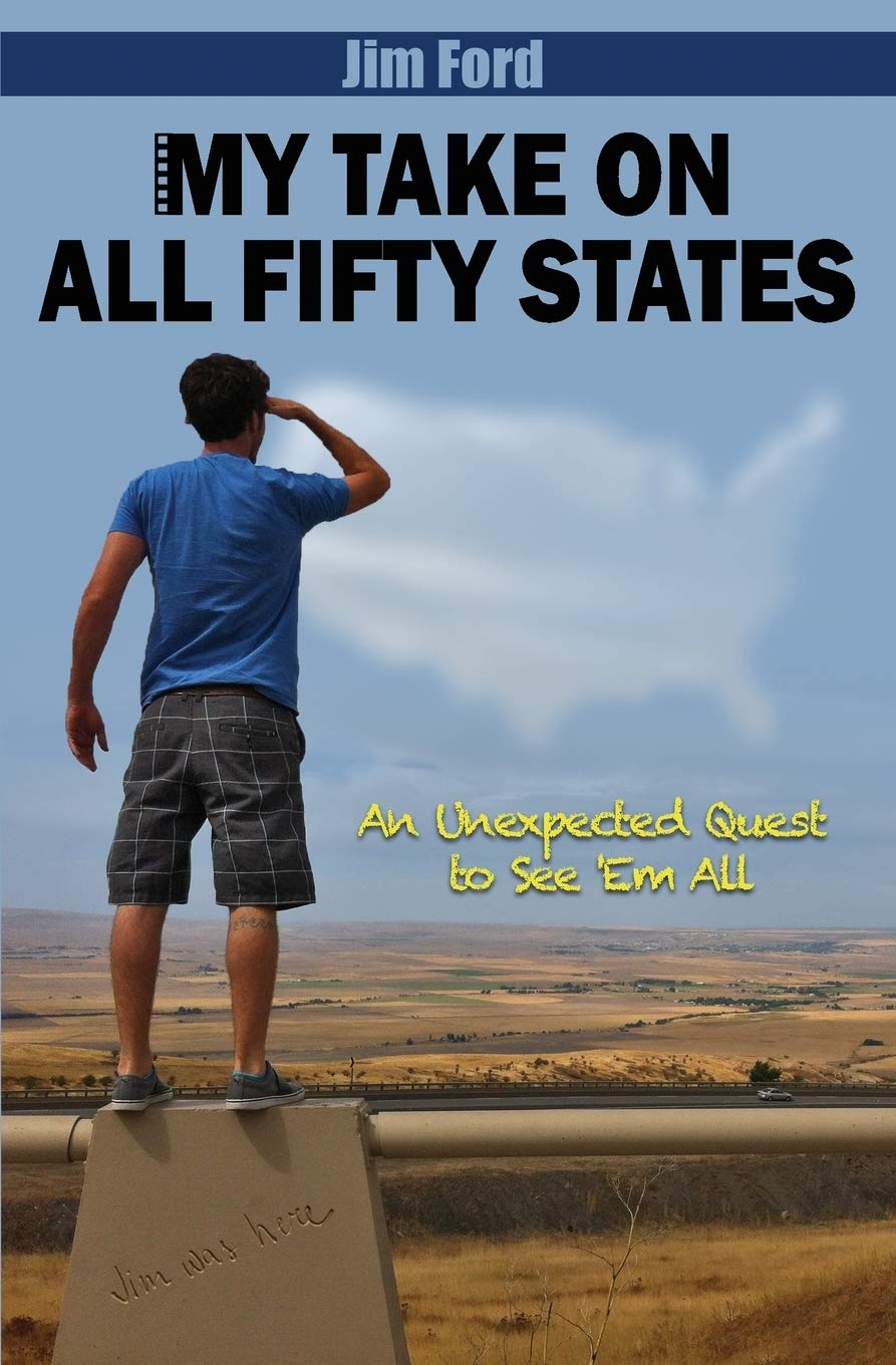 Jim Ford: My Take on All Fifty States